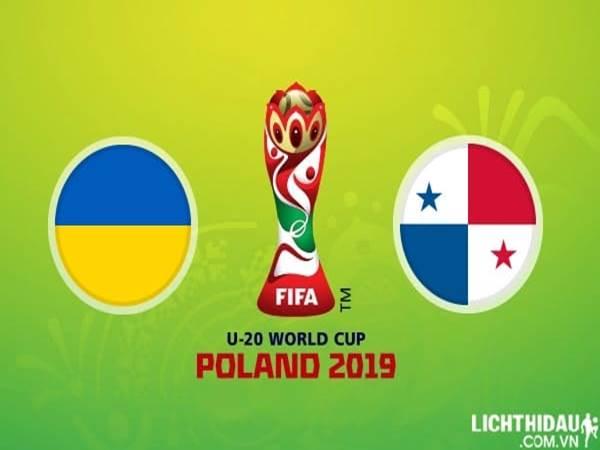 Nhận định U20 Ukraine vs U20 Panama, 22h00 ngày 03/6: U20 World Cup