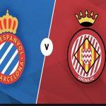 Nhận định Espanyol vs Girona, 3h00 ngày 21/11